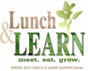 Cover photo for 2013 Spring Gardening Lunch & Learn Sessions