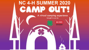 Cover photo for NC 4-H Summer 2020 CAMP OUT! Makes Huge Impact