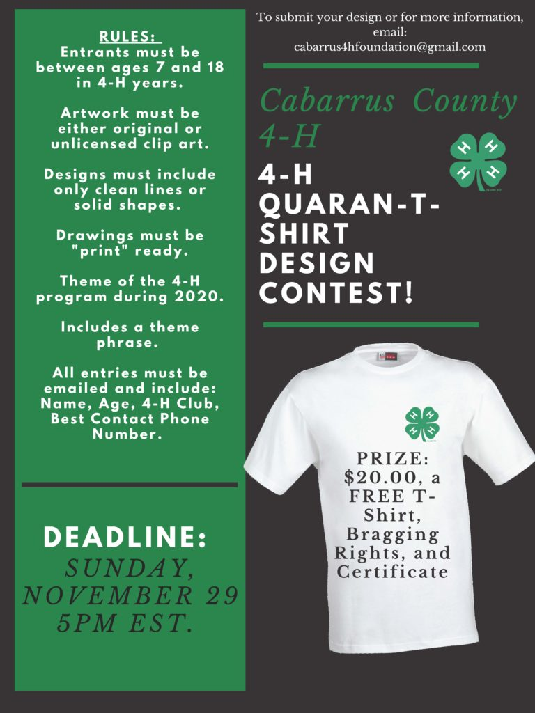 4-H Quaran-t-shirt Design Challenge email your entries to cabarrus4hfoundation@gmail.com